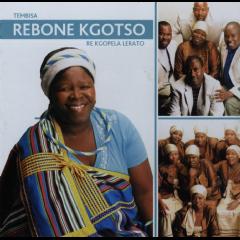 Rebone Kgotso - Re Kgopela Lerato (CD)