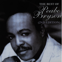 Bryson Peabo - Best Of Peabo Bryson (2nd Edition) (CD)