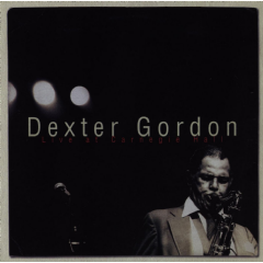 Gordon, Dexter - Live At Carnegie Hall (CD)