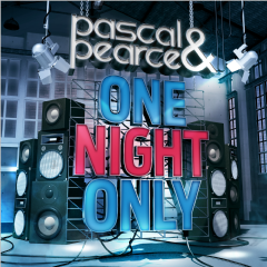Pascal & Pearce - One Night Only [Deluxe Edition] (CD)