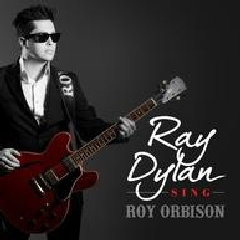 Dylan Ray - Sings Roy Orbison (CD)