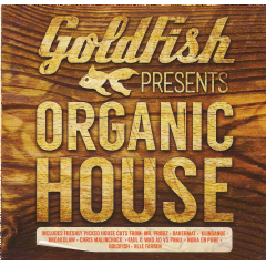 Goldfish Presents - Organic House - Various Artists (CD)