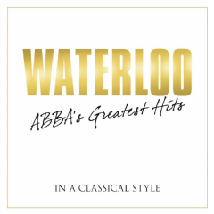 Waterloo:Abba's Greatest Hits in a Cl - (Import CD)