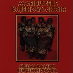 Masibuyele Ku Jehova - Kumnandi Ukukholwa (CD)