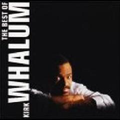 Kirk Whalum - Best Of Kirk Whalum (CD)