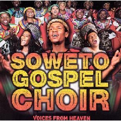 Soweto Gospel Choir - Voices From Heaven (CD)