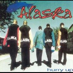 Alaska - Hurry Up (CD)