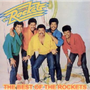 Rockets - Best Of The Rockets (CD)