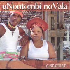 Unontombi No Vala - Isishuman (CD)
