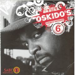 Oskido's Church Grooves - Oskido's Church Grooves - Sixth Commandment (CD)