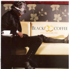 Black Coffee - Have Another One (CD)