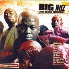 Big Nuz - 2nd Round Knockout (CD)