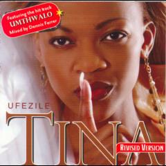Tina - Ufezile (Revised Version) (CD)