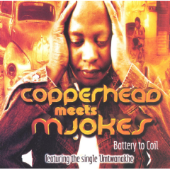 Copperhead Meets Mjokes - Battery To Coil (CD)