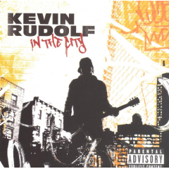 Kevin Rudolf - In The City (CD)
