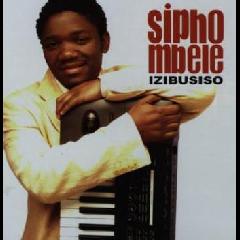 Sipho Mbele - Izibusiso (CD)