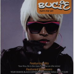 Bucie - Turn Me On (CD)