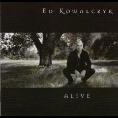 Ed Kowalcyzk - Alive (CD)