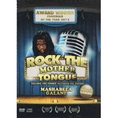 Mashabela Galane - Rock The Mother Tongue (DVD)