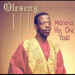 Oleseng - Morena Ha Ore Yalo (CD)