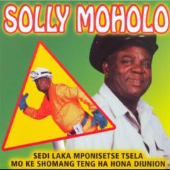 Moholo, Solly - Sedi Laka Mponisetse Tsela Mo Ke (CD)