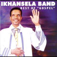 Ikhansela Band - Best Of Gospel (CD)
