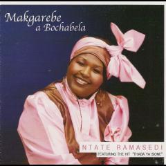 Makgarebe A Bochabela - Ntate Ramasedi (CD)