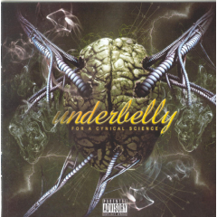 Underbelly - For A Cynical Science (CD)