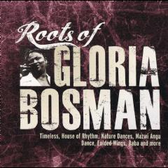 Bosman, Gloria - Roots Of (CD)