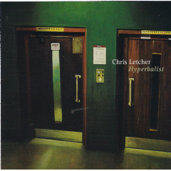 Letcher, Chris - Hyperbalist (CD)