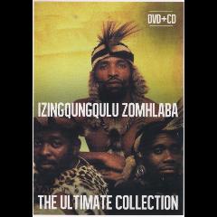 Izingqungulu Zombhlaba - Ultimate (CD + DVD)