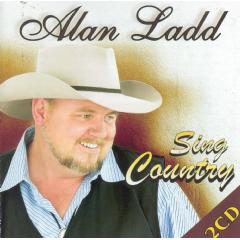 Ladd, Alan - Sing Country (CD)
