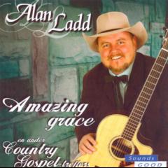 Ladd, Alan - Amazing Grace En Ander Country Gospel Treffers (CD)