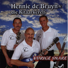 De Bruyns, Hennie / Kitaarkerels - Vurige Snake (CD)
