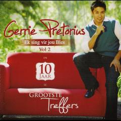 Pretorius Gerrie - Ek Sing Vir Jou Bles - Vol.2 / 10 Jaar Se Grootste Treffers (CD)