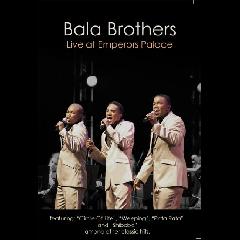 Bala Brothers - Live At Emperors Palace (DVD + CD)