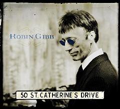 Robin Gibb - 50 St.Catherine's Drive (CD)
