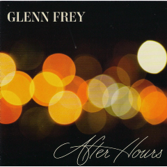 glenn Frey - After Hours (CD)