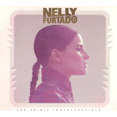 Nelly Furtado - The Spirit Indestructible (CD)