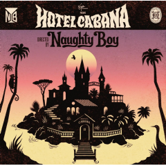 Naughty Boy - Hotel Cabana (CD)