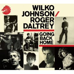 Wilko Johnson & Rover Daltrey - Going Back Home (CD)