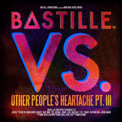 Bastille - Vs. (Other PeopleÂ'S Heartache, Pt. III) (CD)