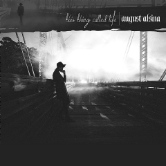 August Alsina - This Thing Called Life (CD)