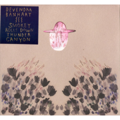 Devendra Banhart - Smokey Rolls Down Thunder Canyon (special Edition) (CD)
