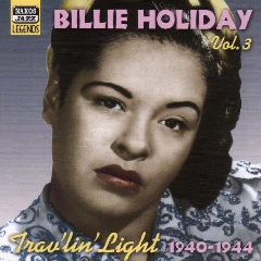 Billie Holiday-JaZZ Legends - Vol.3-Trav'Lin Light (CD)