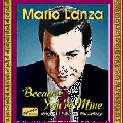 Doubleday, Elizabeth / Lanza, Mario - Because You're Mine (CD)