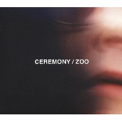 Ceremony - Zoo (CD)