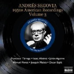 Segovia: Vol 3 - 50's American Recordings - Vol.3 (CD)