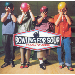 Bowling For Soup - Let's Do It For Johnny (CD)