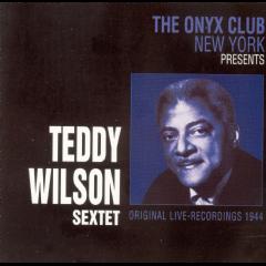 Teddy Wilson - The Onyx Club New York Presents... (CD)